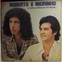 Lp / Vinil Sertanejo: Roberto E Meirinho - Vol.4 - 1979