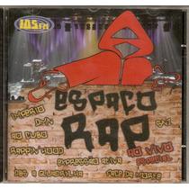Cd Espaço Rap - Ao Vivo Especial - Novo***