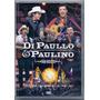 Dvd Di Paullo E Paulino - Não Desista / Lançamento - Novo***