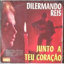 Lp Dilermando Reis (junto A Teu Coração) Continental