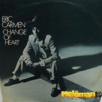 Eric Carmen 1978 Change Of Heart Lp Com Encarte