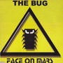 Face On Mars - The Bug 12