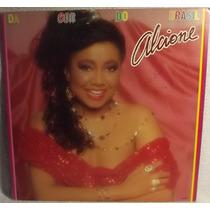 Lp Samba Pagode: Alcione, Da Cor Do Brasil 1984 Frete Grátis