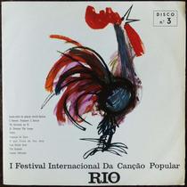 Lp 1º Festival Internacional Da Canção Popular St-3 1966 Fic