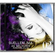 Cd Suellen Lima As Melhores 2 C/ Play-back Lacrado Original
