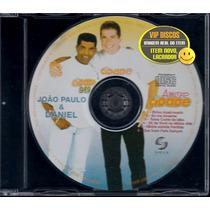 Joao Paulo E Daniel Cd Single Radio Cidade 6 Faixas- Lacrado