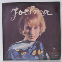 Compacto Vinil Joelma - Não Te Quero Mais - 1967 - Chantecle