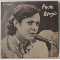 Compacto Vinil Paulo Sergio - Ultima Canção - Sorri Meu Bem