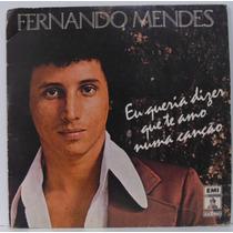 Compacto Vinil Jose Augusto - Fernando Mendes - 1979 - Emi