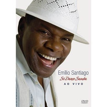 Dvd Emilio Santiago - Só Danço Samba Ao Vivo (novo)