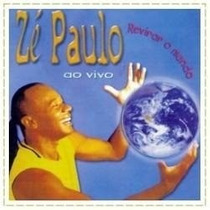 Cd Ze Paulo Revirar O Mundo Ao Vivo