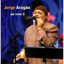 Jorge Aragão Ao Vivo 3 Cd Lacrado