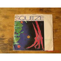 Squeeze - Compacto - Edição 1981/usa - 45 Rpm