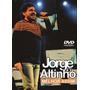 Dvd Jorge De Altinho Melhor Assim Original + Frete Grátis