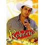 Dvd Roberio - Seus Teclados - Ao Vivo- Show Patativa