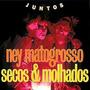 Cd Ney Matogrosso & Secos & Molhados - Juntos (usado/otimo)