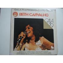 Disco De Vinil Lp Beth Carvalho Gala 79 Lindoooooooooooooo##
