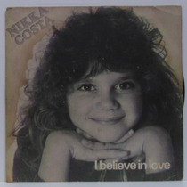 Compacto Vinil Nikka Costa - I Believe In Love - 1981 - Epic