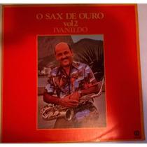 Ivanildo - O Sax De Ouro - Ivanildo - Vol. 2 (1980)