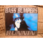 Cd Bass Bumpers Runnin Importado Maxi Single