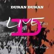 Cd Duran Duran Live 2011 A Diamond In The Mind