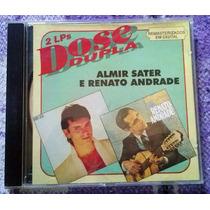 Cd Almir Sater E Renato Andrade - Dose Dupla