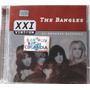 Cd The Bangles - Xxi - Os Maiores Sucessos -lacrado-cdlandia