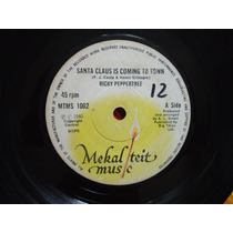 7`` Ricky Peppertree - Santa Claus Is Coming To Town