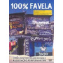 Dvd, 100% Favela ( Raro) - 20 Músicas Iradas, Rap, Hip Hop,1