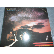 Genesis And Then There Were Three Lp Vinil Capa Dupla Raro