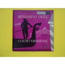 Lp 10 Pol. Beniamino Gigli -canções Napolitanas