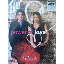 Dvd, Power Of Love ( Raro ) - 50 Anos De Música Romântica