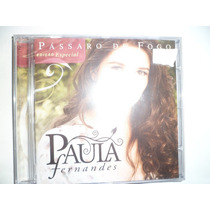 Cd Nacional - Paula Fernandes - Pássaro De Fogo