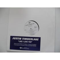 Justin Timberlake - Like I Love You - 12 Importado Us
