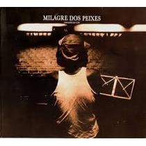 Cd - Milton Nascimento - Milagre Dos Peixes - Ao Vivo