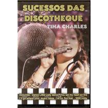 Dvd - Tina Charles - Sucessos Das Discotheque - Lacrado