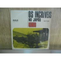 Lp Compacto Os Incriveis No Japâo Ano 1969