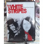 White Stripes Peppermint Parade Dvd Original Est.impecavel