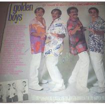 Disco Vinil Golden Boys - O Sonho Não Acabou