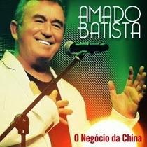 Amado Batista- O Negócio Da China - Cd Original