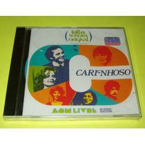 Cd Carinhoso - Novela Rede Globo - Lacrado.