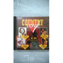 Cd Country Love Original Artists Impecável Única Dona Raro