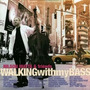 Cd Nilson Matta - Walking With My Bass (2006) Importado