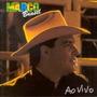 Cd Marco Brasil - Ao Vivo -part. Leandro E Leonardo, Daniel