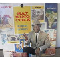 Lp Vinil Nat King Cole A Meus Amigos