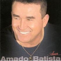 Cd Amado Batista - Amor