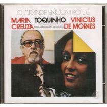 Cd Maria Creuza, Toquinho, Vinícius De Moraes - Novo***