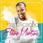 Cd Elaine Martins - Santificação (2014) * Lacrado * Original
