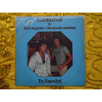Lp Jose Augusto P/1980- Los Exitos J/augusto E Fern/mendes
