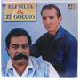 Lp Eli Silva & Zé Goiano - Canja De Arroz - 1993 - Mm Gravaç